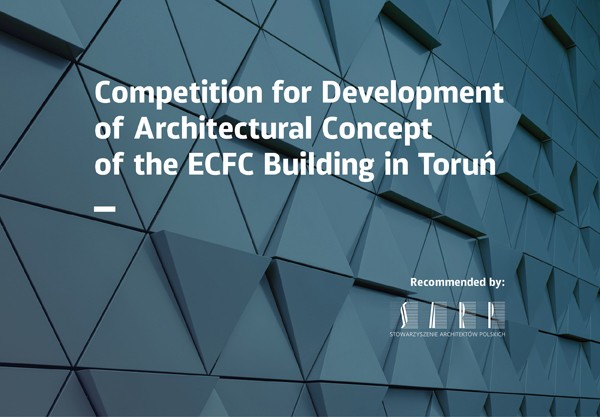 International competition for architectural concept of ECFC building announced